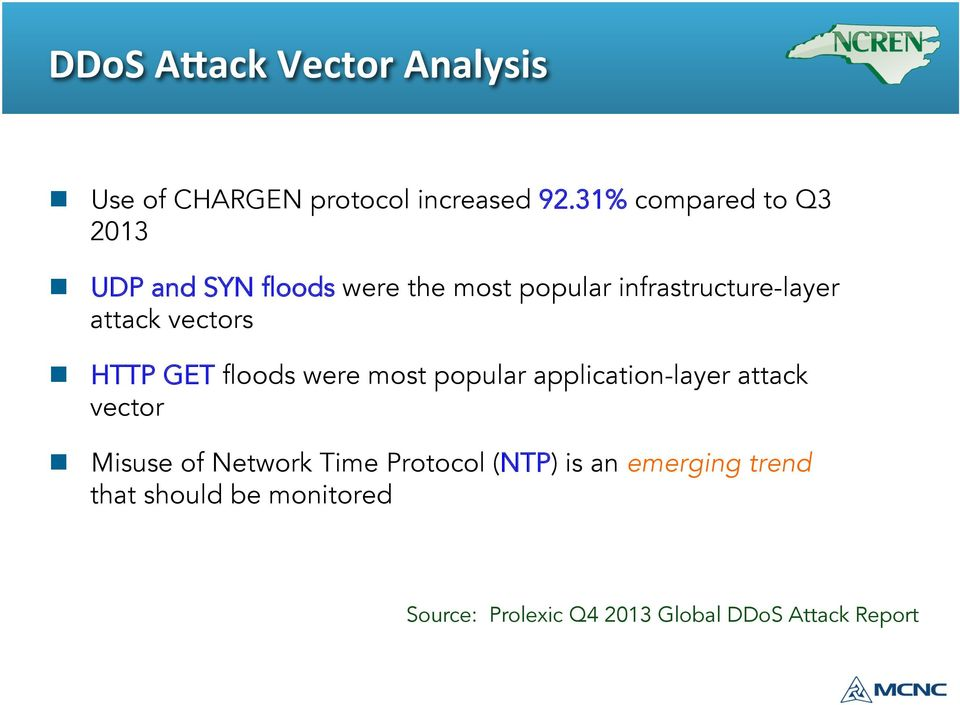 attack vectors n HTTP GET floods were most popular application-layer attack vector n Misuse