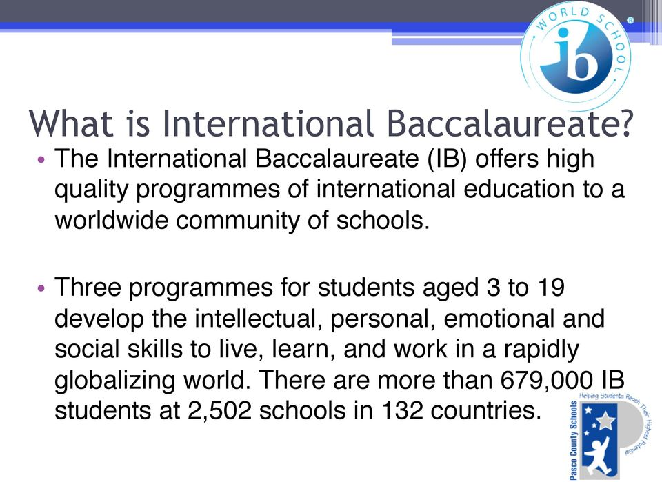 worldwide community of schools.