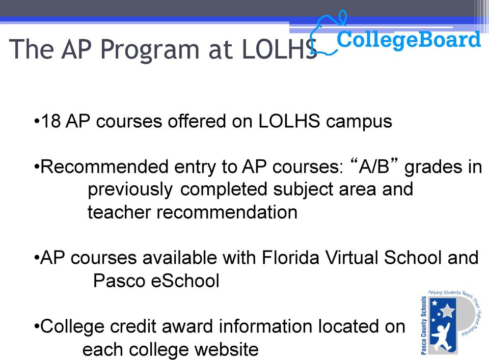 teacher recommendation AP courses available with Florida Virtual School and