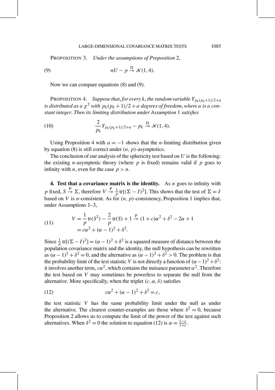 The its limitig distributio uder Assumptio 1 satisfies 10) 2 p k Y pk p k +1)/2+a p k D N 1, 4).