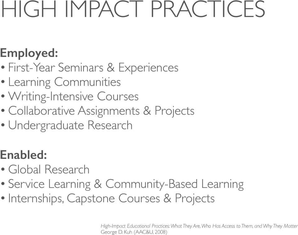 Global Research Service Learning & Community-Based Learning Internships, Capstone Courses & Projects
