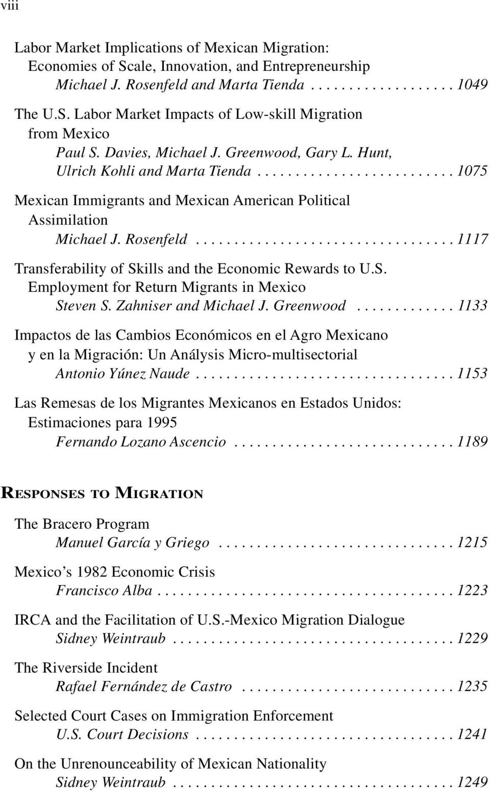 ................................. 1117 Transferability of Skills and the Economic Rewards to U.S. Employment for Return Migrants in Mexico Steven S. Zahniser and Michael J. Greenwood.