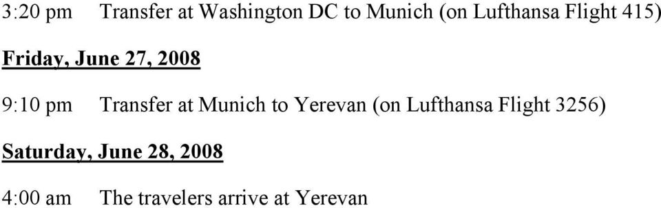Transfer at Munich to Yerevan (on Lufthansa Flight
