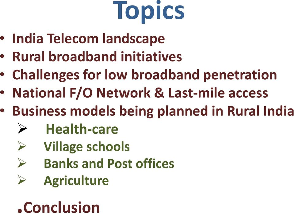 Last-mile access Business models being planned in Rural India
