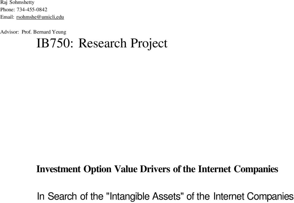 Bernard Yeung IB750: Research Project Investment Option