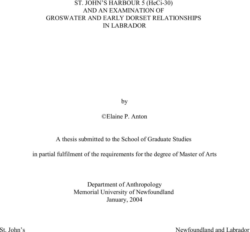 Anton A thesis submitted to the School of Graduate Studies in partial fulfilment of the