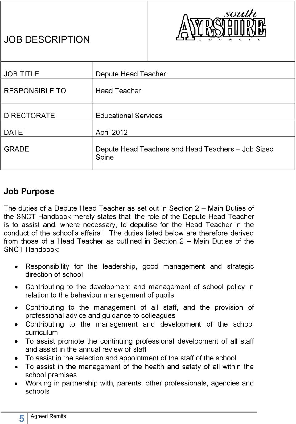 Head Teacher in the conduct of the school s affairs.