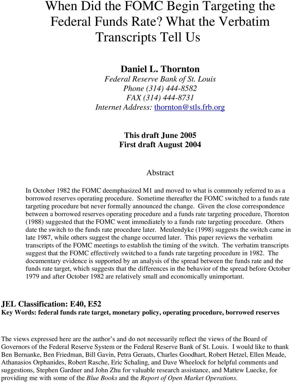 org This draft June 2005 First draft August 2004 Abstract In October 1982 the FOMC deemphasized M1 and moved to what is commonly referred to as a borrowed reserves operating procedure.