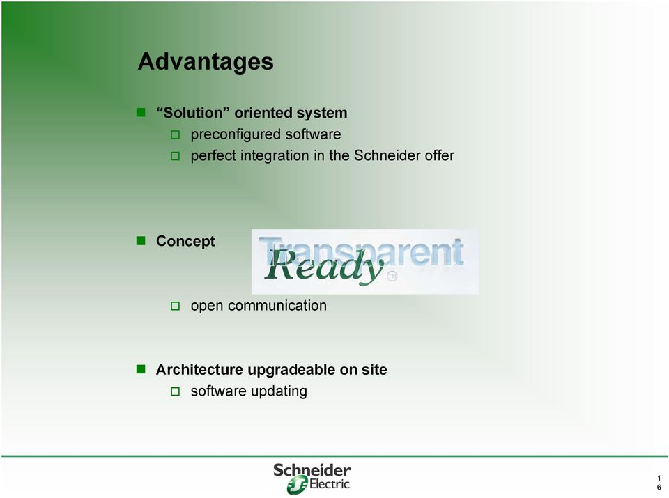 the Schneider offer Concept open
