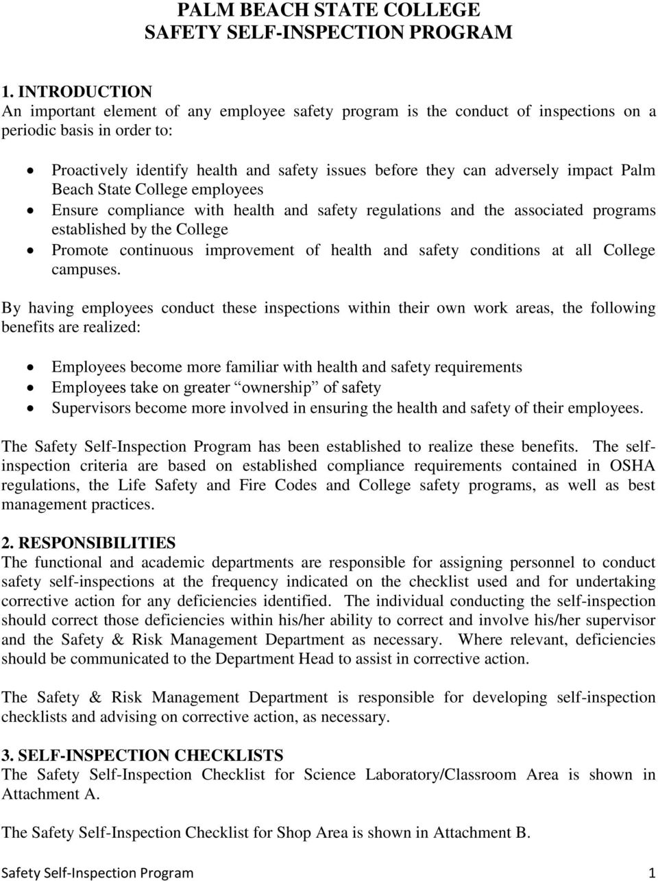 impact Palm Beach State College employees Ensure compliance with health and safety regulations and the associated programs established by the College Promote continuous improvement of health and