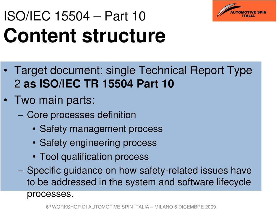 process Safety engineering process Tool qualification process Specific guidance on how