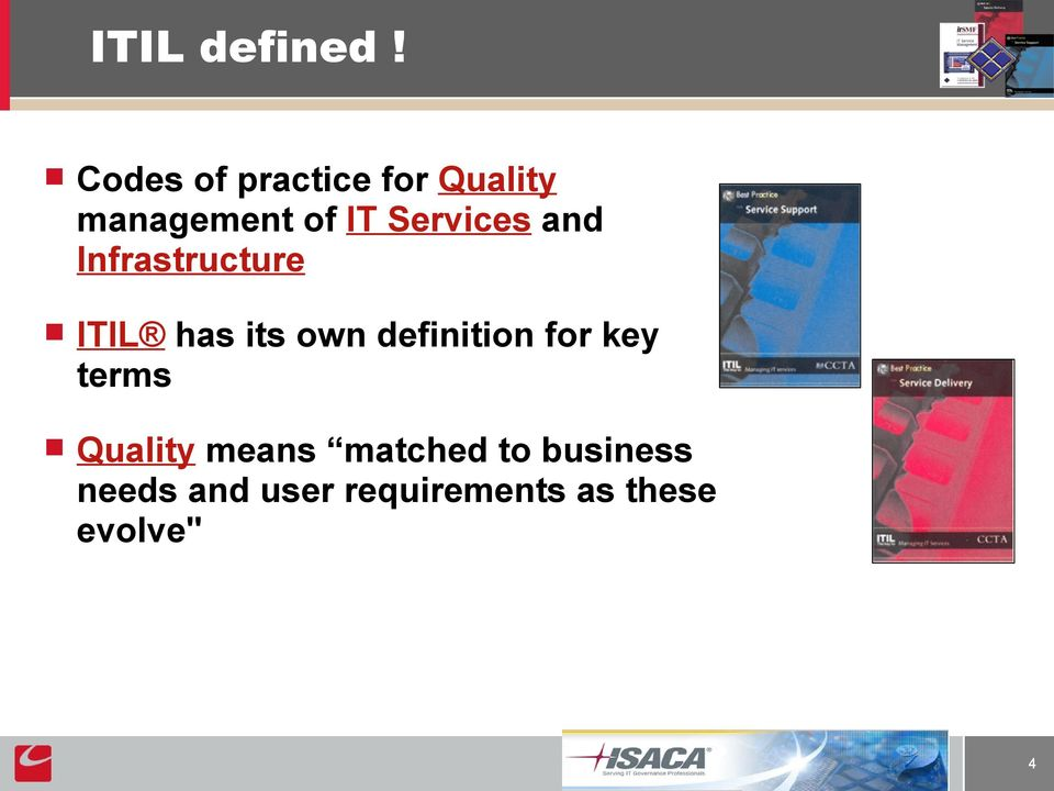 Services and Infrastructure ITIL has its own