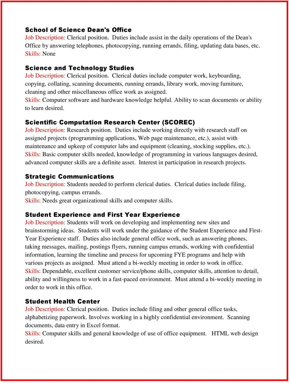Science and Technology Studies Job Description: Clerical position.