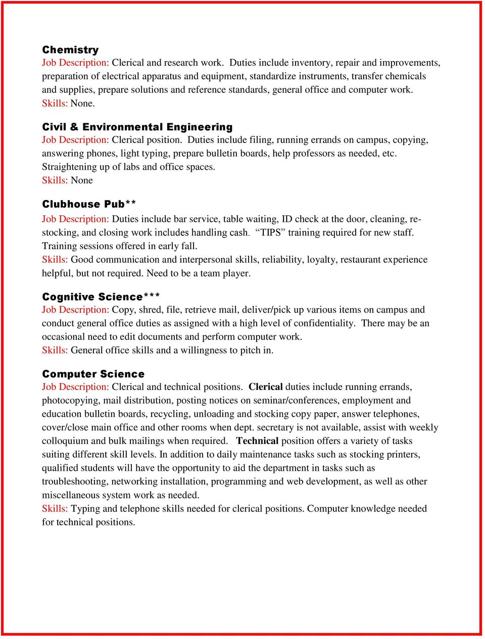 standards, general office and computer work.. Civil & Environmental Engineering Job Description: Clerical position.