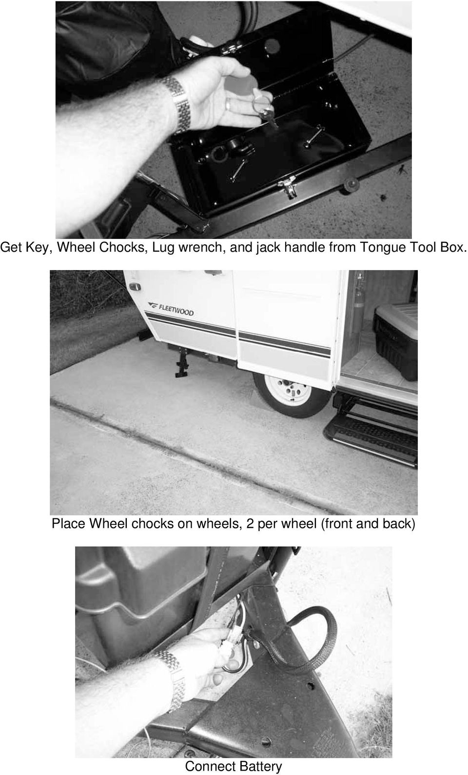 Place Wheel chocks on wheels, 2 per