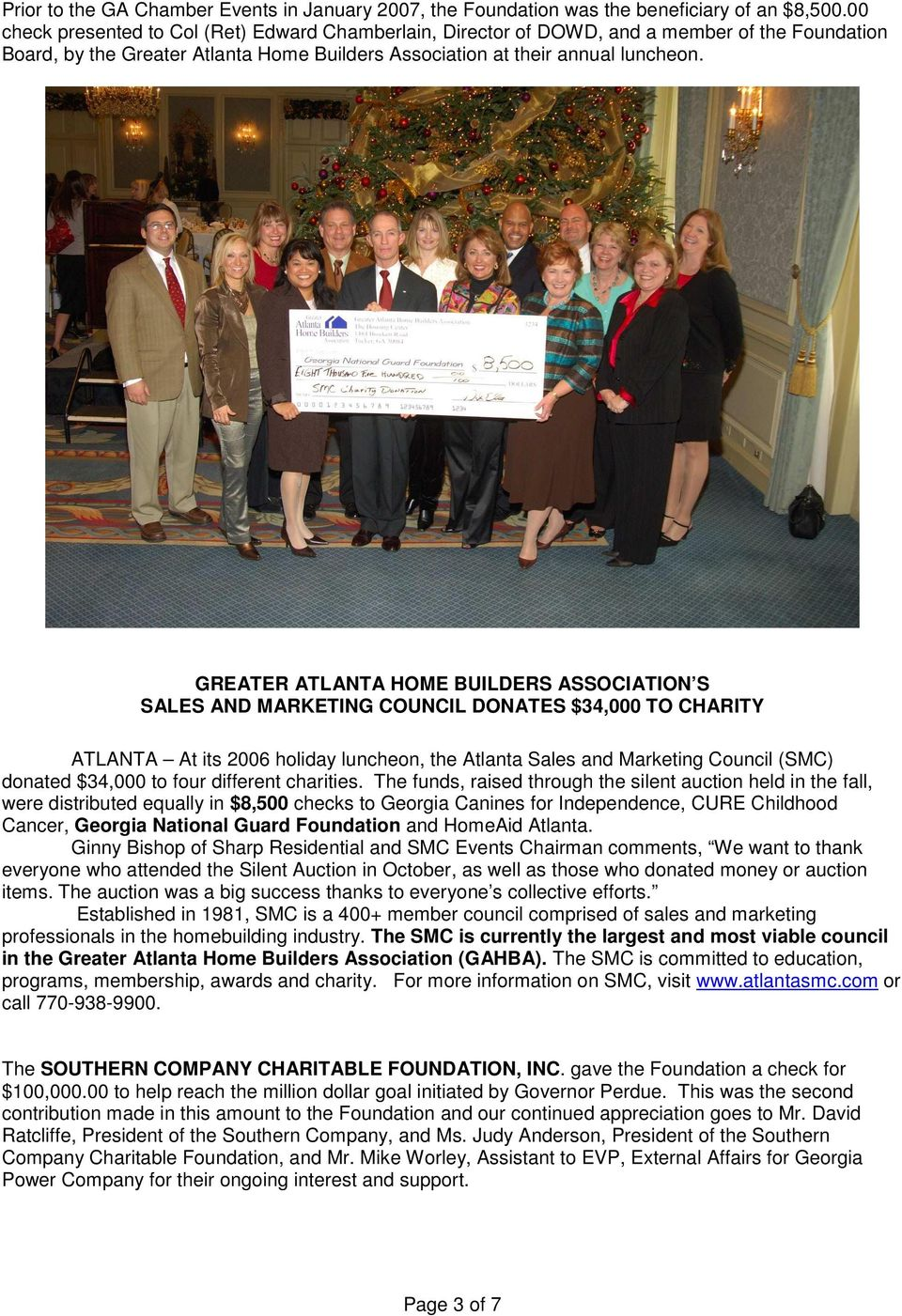 GREATER ATLANTA HOME BUILDERS ASSOCIATION S SALES AND MARKETING COUNCIL DONATES $34,000 TO CHARITY ATLANTA At its 2006 holiday luncheon, the Atlanta Sales and Marketing Council (SMC) donated $34,000