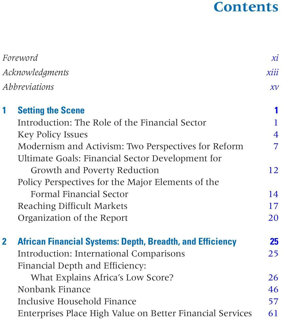 Financial Sector 14 Reaching Difficult Markets 17 Organization of the Report 20 2 African Financial Systems: Depth, Breadth, and Efficiency 25 Introduction: International
