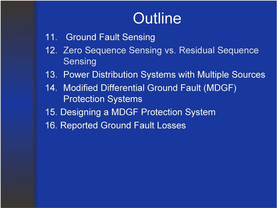 Power Distribution Systems with Multiple Sources 14.