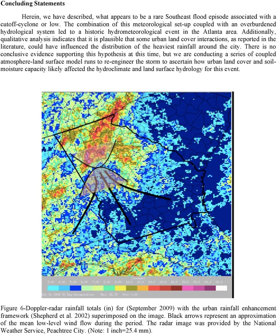 Additionally, qualitative analysis indicates that it is plausible that some urban land cover interactions, as reported in the literature, could have influenced the distribution of the heaviest