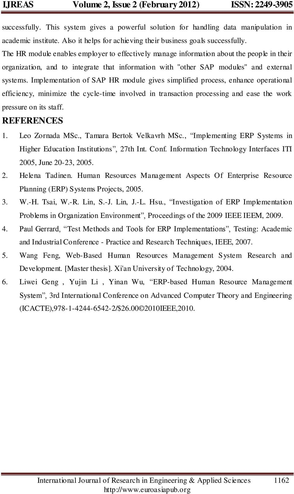 thesis on sap hr module System including erp software such as sap, oracles financials and ramco's   financial and human resource modules through one database is the most.