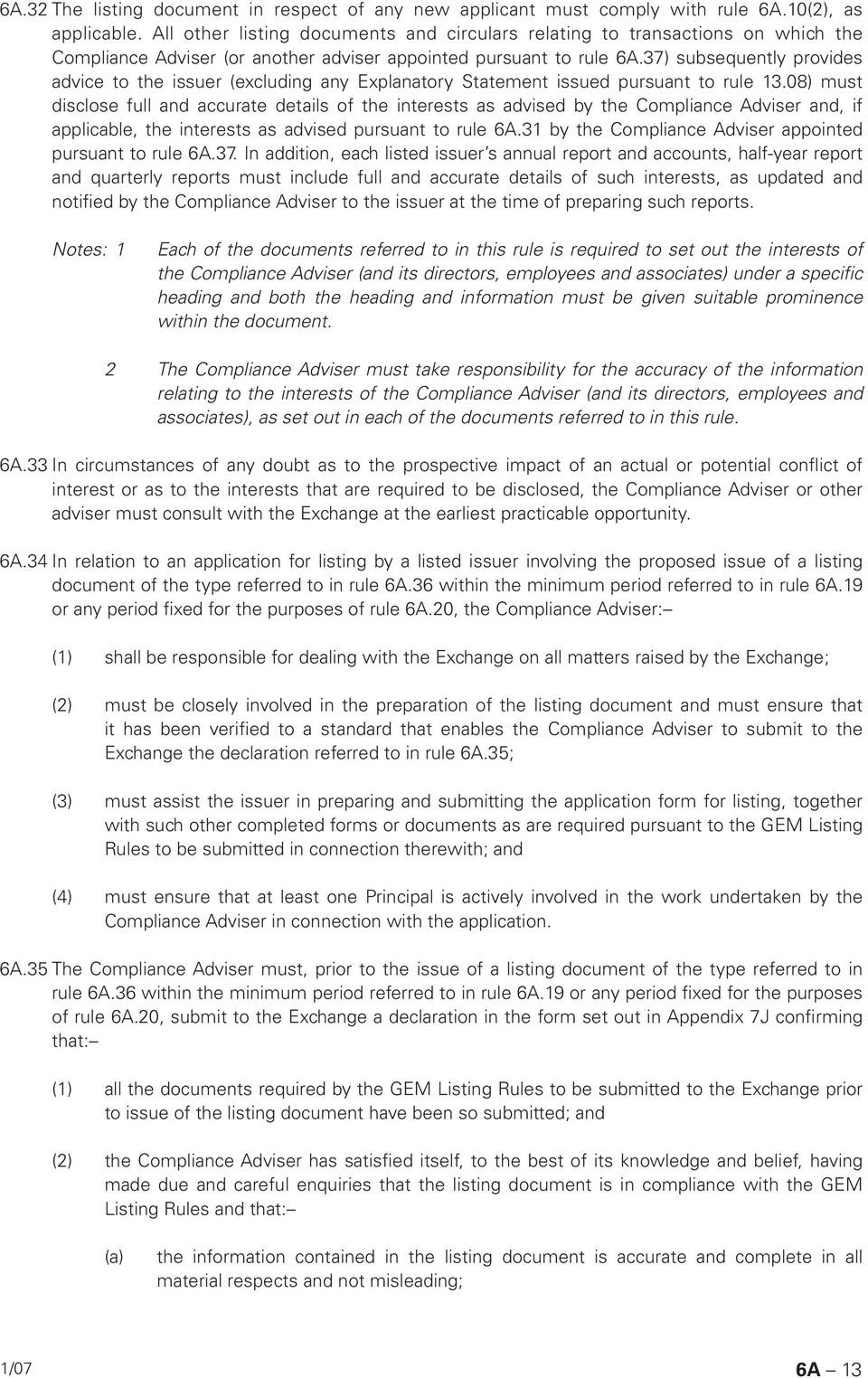 37) subsequently provides advice to the issuer (excluding any Explanatory Statement issued pursuant to rule 13.