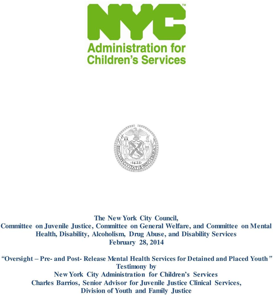 Release Mental Health Services for Detained and Placed Youth Testimony by New York City Administration for
