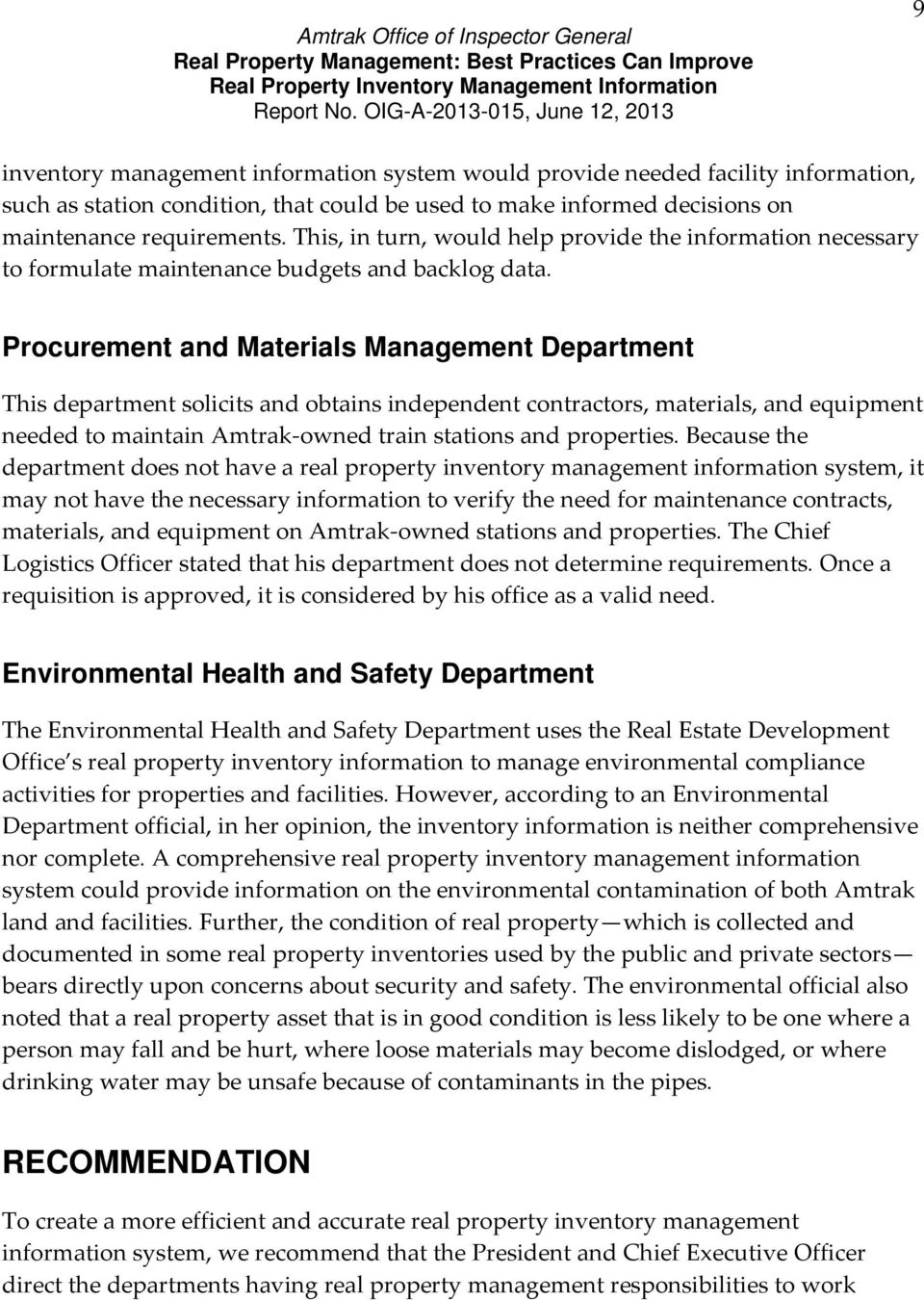 Procurement and Materials Management Department This department solicits and obtains independent contractors, materials, and equipment needed to maintain Amtrak owned train stations and properties.