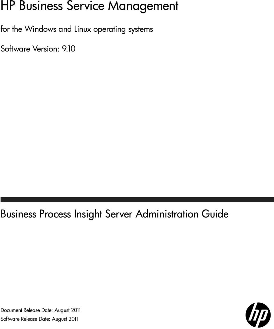 10 Business Process Insight Server Administration