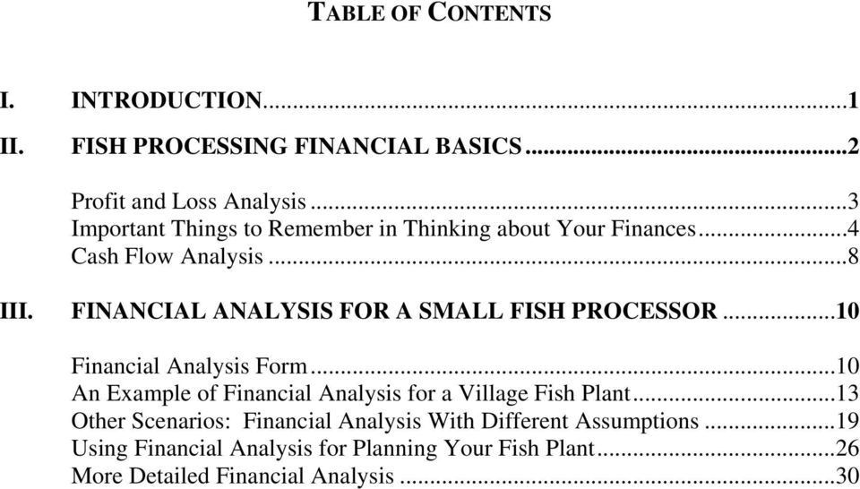 FINANCIAL ANALYSIS FOR A SMALL FISH PROCESSOR...10 Financial Analysis Form.