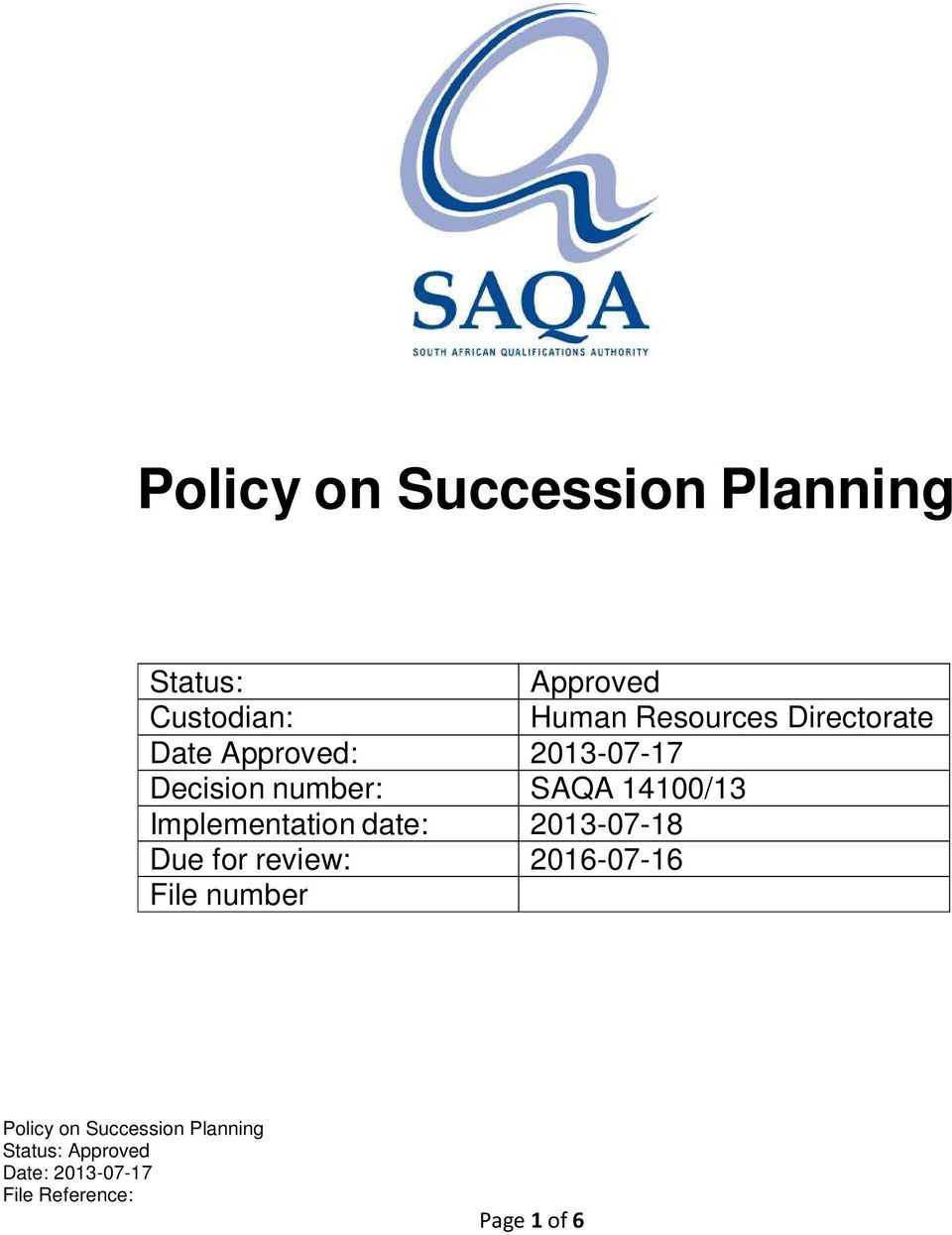 number: SAQA 14100/13 Implementation date: