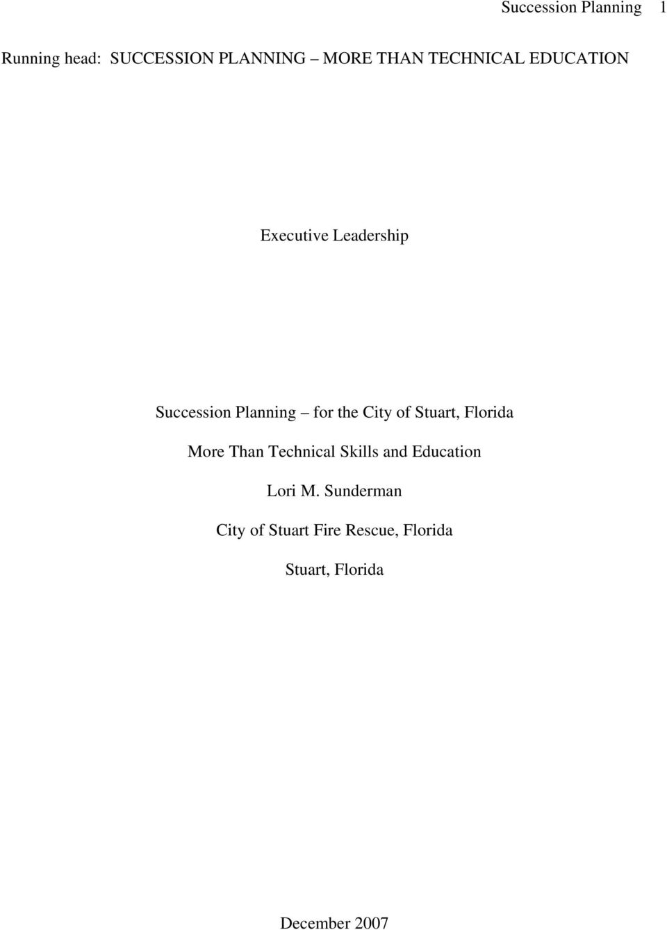City of Stuart, Florida More Than Technical Skills and Education Lori