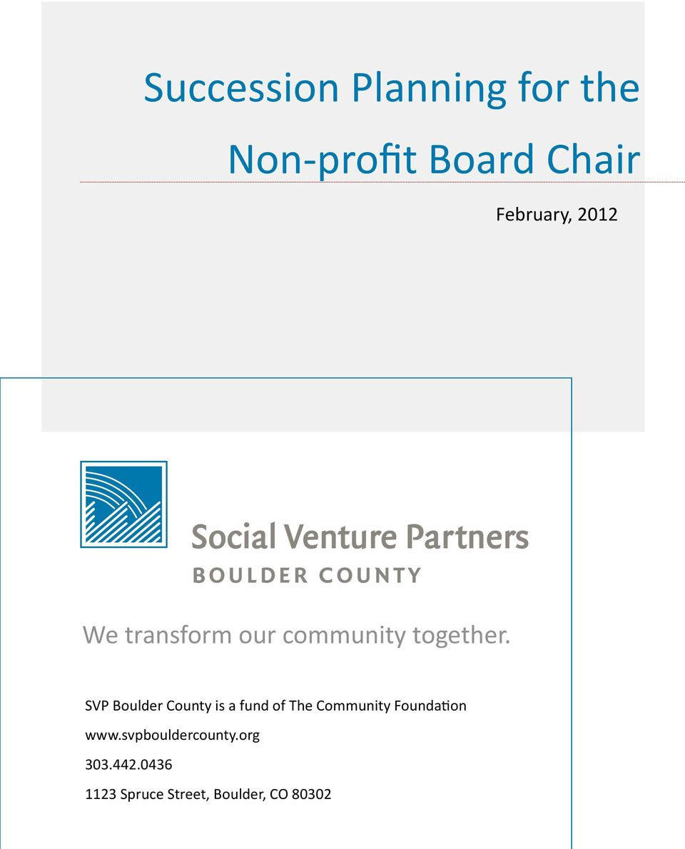 SVP Boulder County is a fund of The Community Foundation