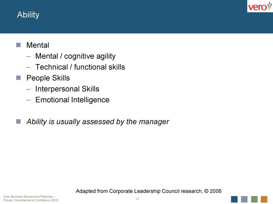 Emotional Intelligence Ability is usually assessed by the