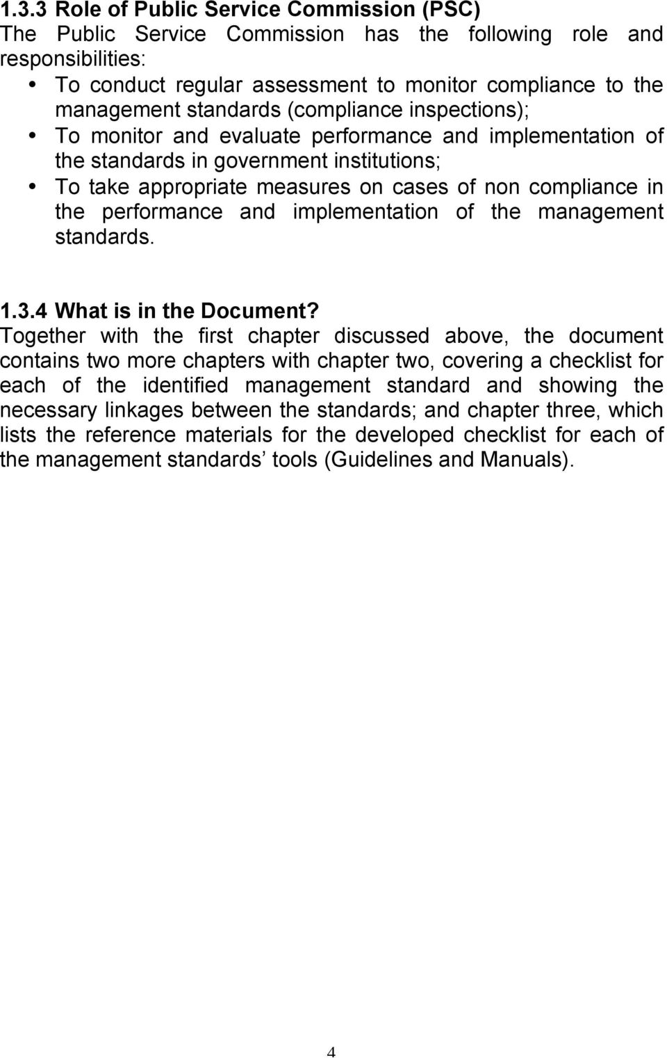 performance and implementation of the management standards. 1.3.4 What is in the Document?