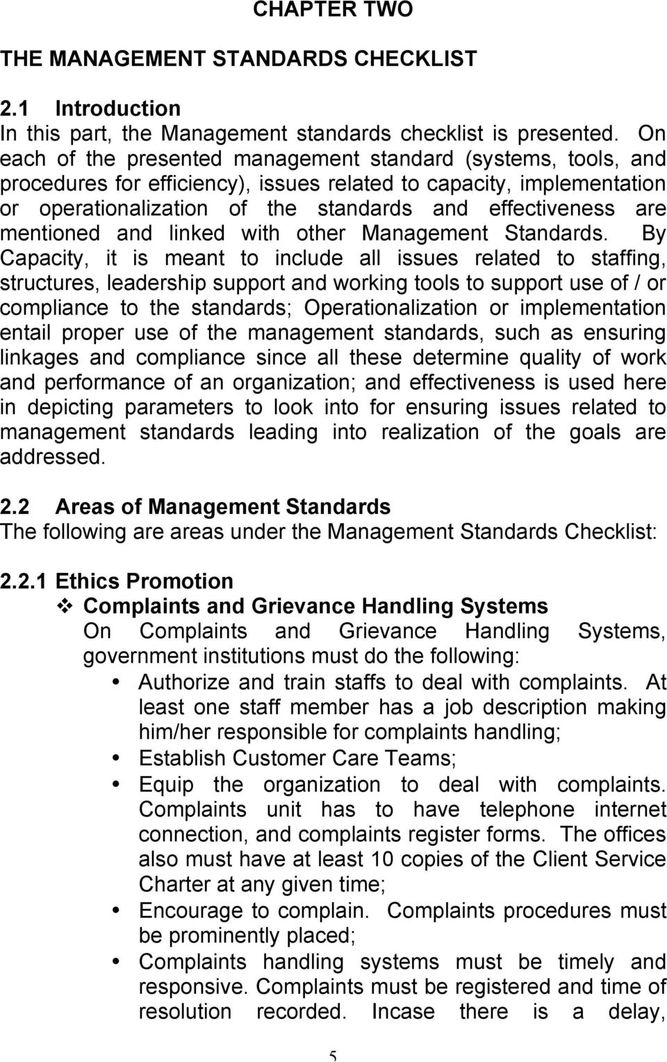 mentioned and linked with other Management Standards.
