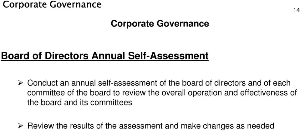 of each committee of the board to review the overall operation and effectiveness