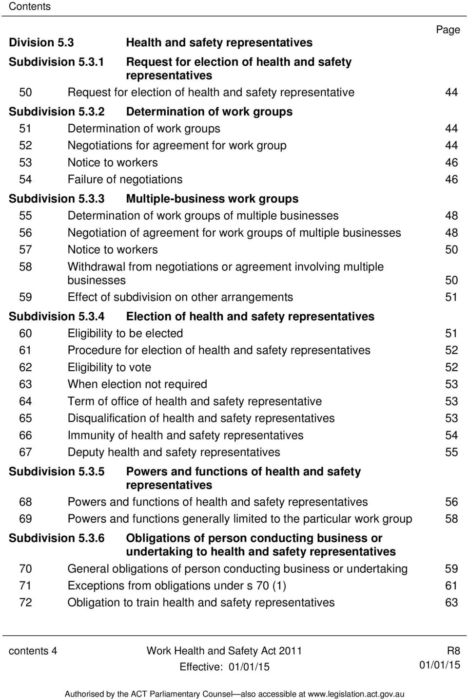 Multiple-business work groups 55 Determination of work groups of multiple businesses 48 56 Negotiation of agreement for work groups of multiple businesses 48 57 Notice to workers 50 58 Withdrawal