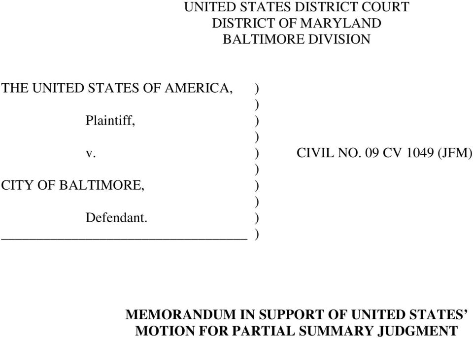 ) CIVIL NO. 09 CV 1049 (JFM) ) CITY OF BALTIMORE, ) ) Defendant.
