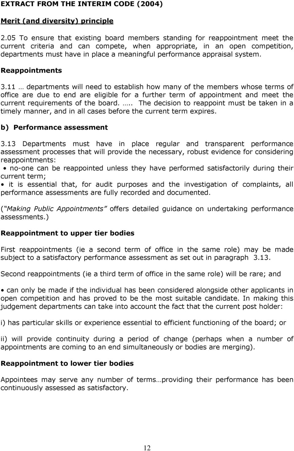 performance appraisal system. Reappointments 3.