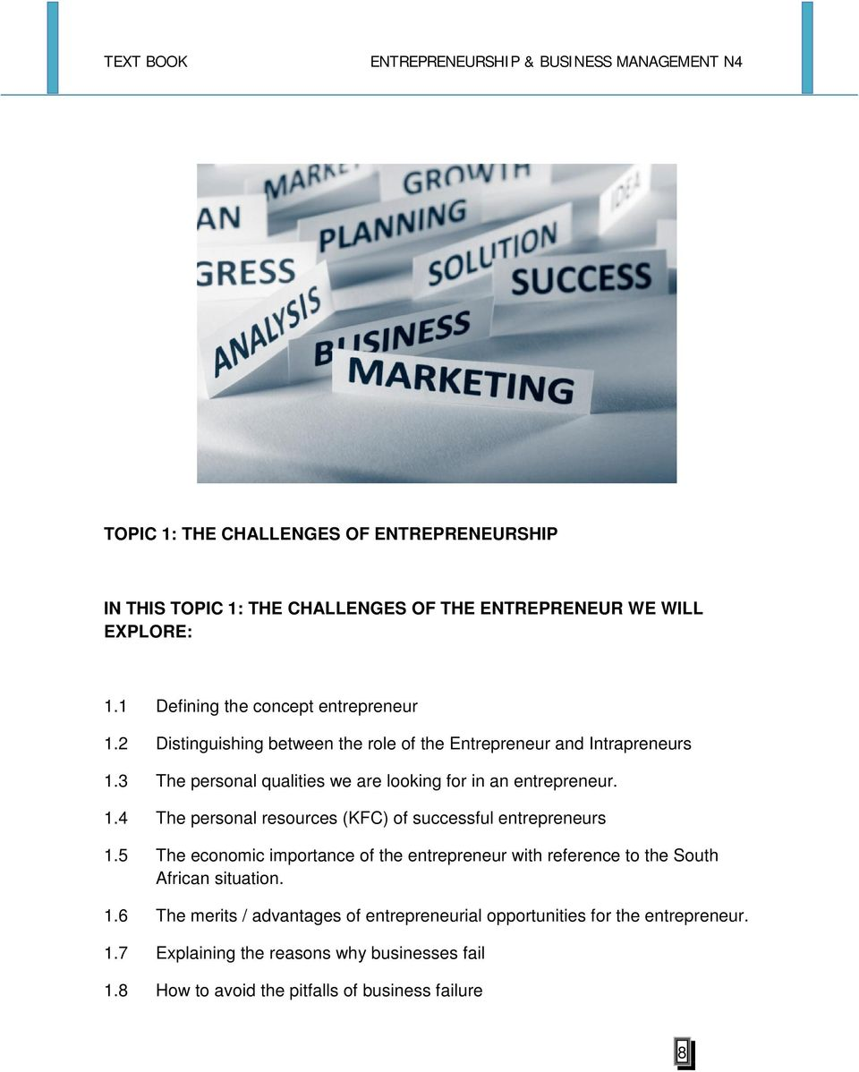 5 The economic importance of the entrepreneur with reference to the South African situation. 1.