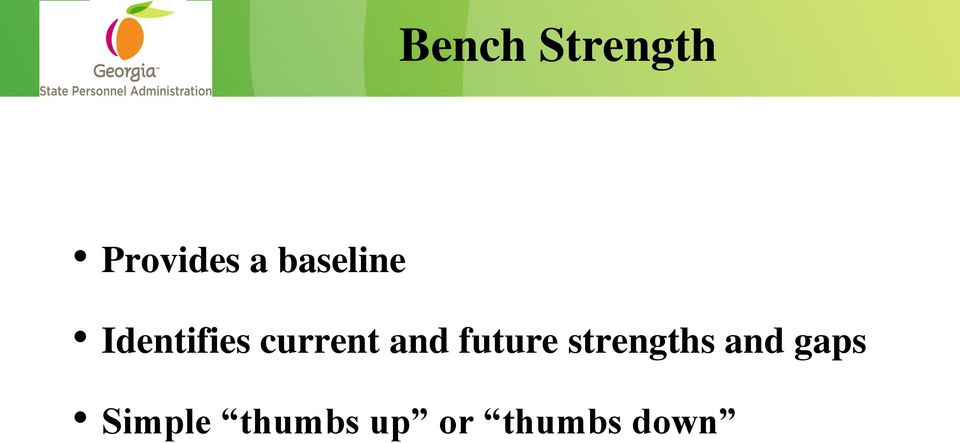 and future strengths and