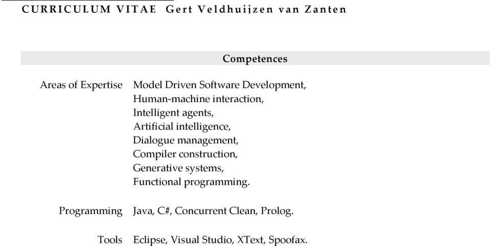 intelligence, Dialogue management, Compiler construction, Generative systems,