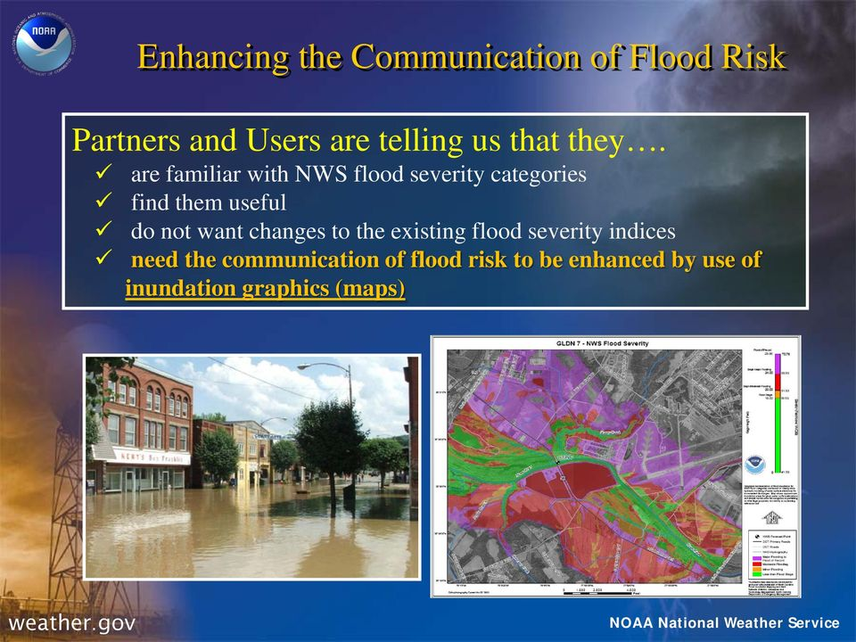 are familiar with NWS flood severity categories find them useful do not