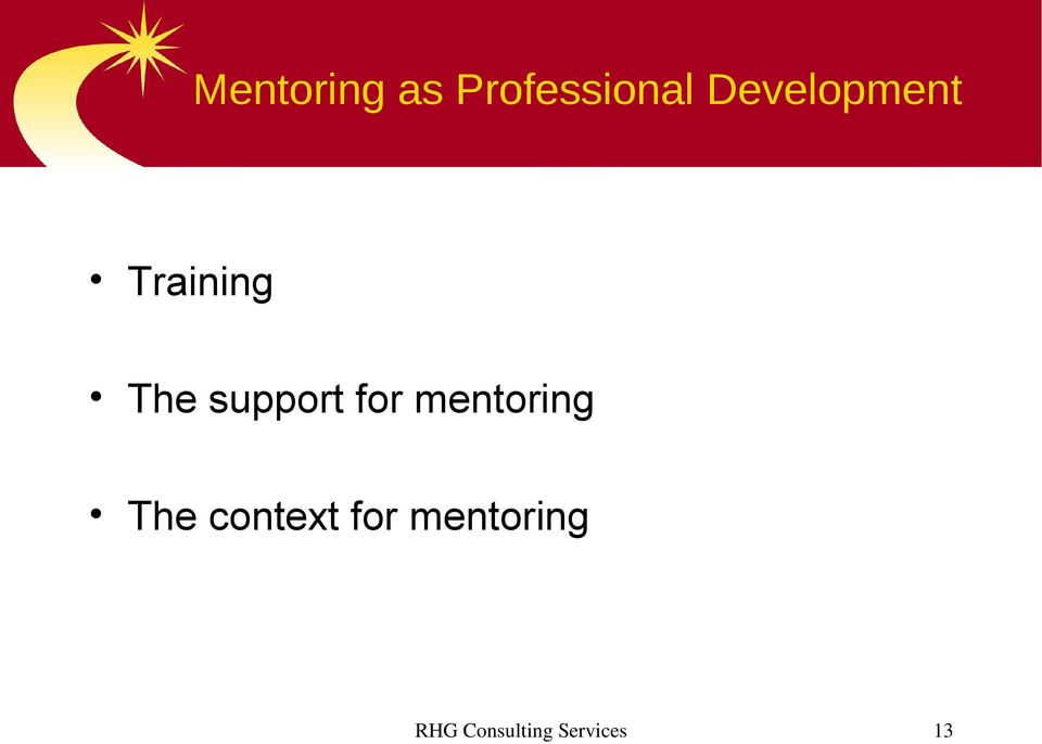 support for mentoring The