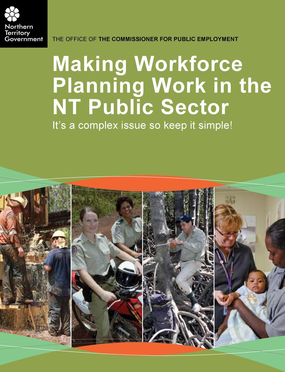 Planning Work in the NT Public