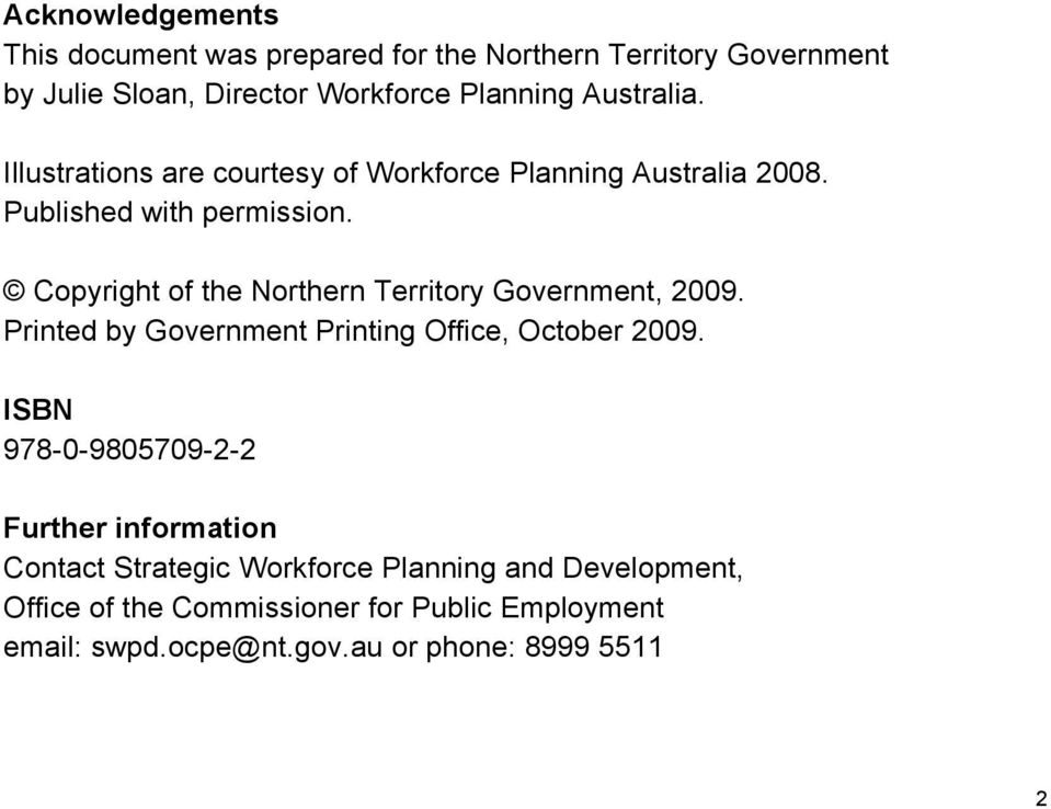Copyright of the Northern Territory Government, 2009. Printed by Government Printing Office, October 2009.