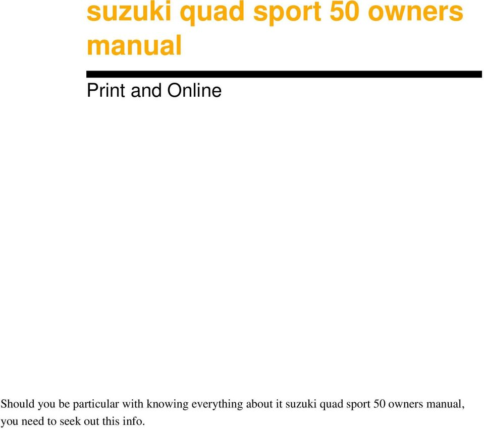 everything about it suzuki quad sport 50