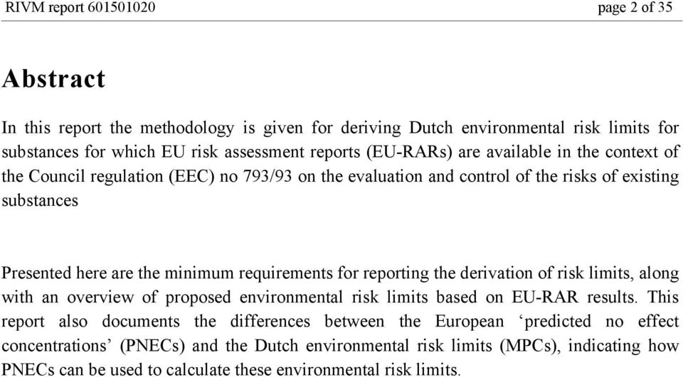 requirements for reporting the derivation of risk limits, along with an overview of proposed environmental risk limits based on EU-RAR results.