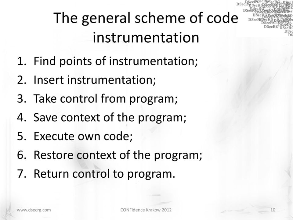 Take control from program; 4. Save context of the program; 5.