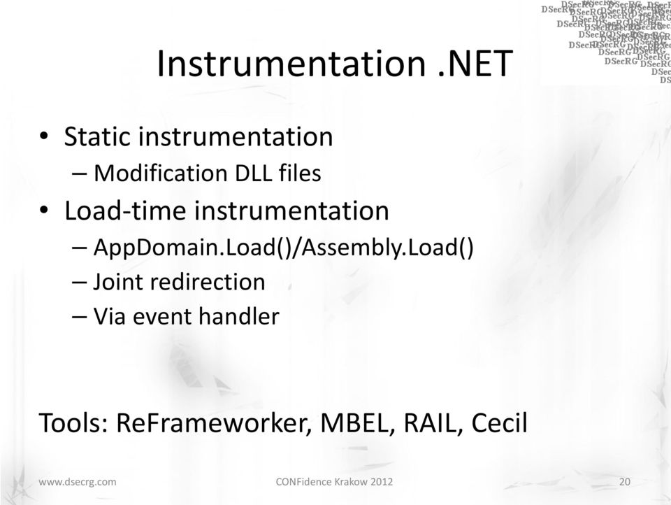 Load-time instrumentation AppDomain.Load()/Assembly.